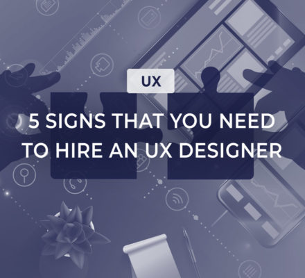 5 signs that you need to hire an ux designer-stepwise www