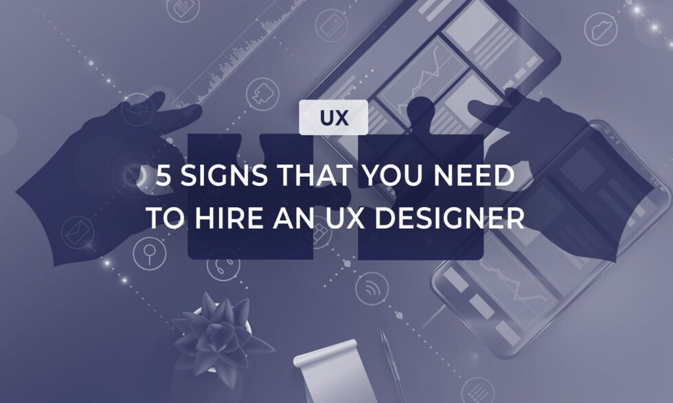 blog post cover why to hire an ux designer